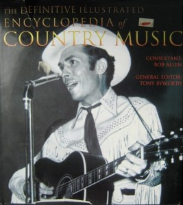 red. Tony Byworth, The Definitive Illustrated Encyclopedia of Country Music