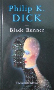 Philip K. Dick, Blade Runner