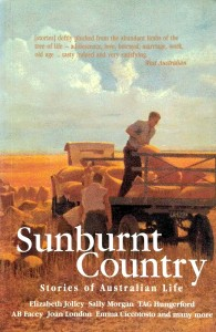 Sunburnt Country Stories of Australian Life