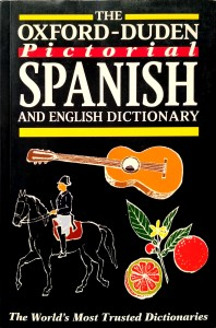 The Oxford- Duden Pictorial Spanish and English Dictionary