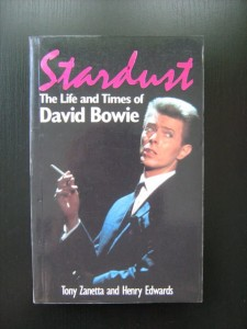 Tony Zanetta Henry Edwards, Stardust The Life  and Times of David Bowie