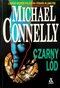 Michael Connelly, Czarny lód