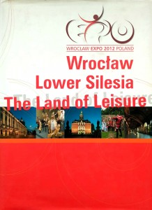 Mariusz Urbanek, Wrocław Lower Silesia The Land of Leisure
