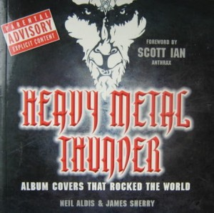 Neil Aldis James Sherry, Heavy Metal Thunder Album Covers That Rocked The World